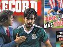 Chivas, en la portada de Récord por Almeyda y Pizarro